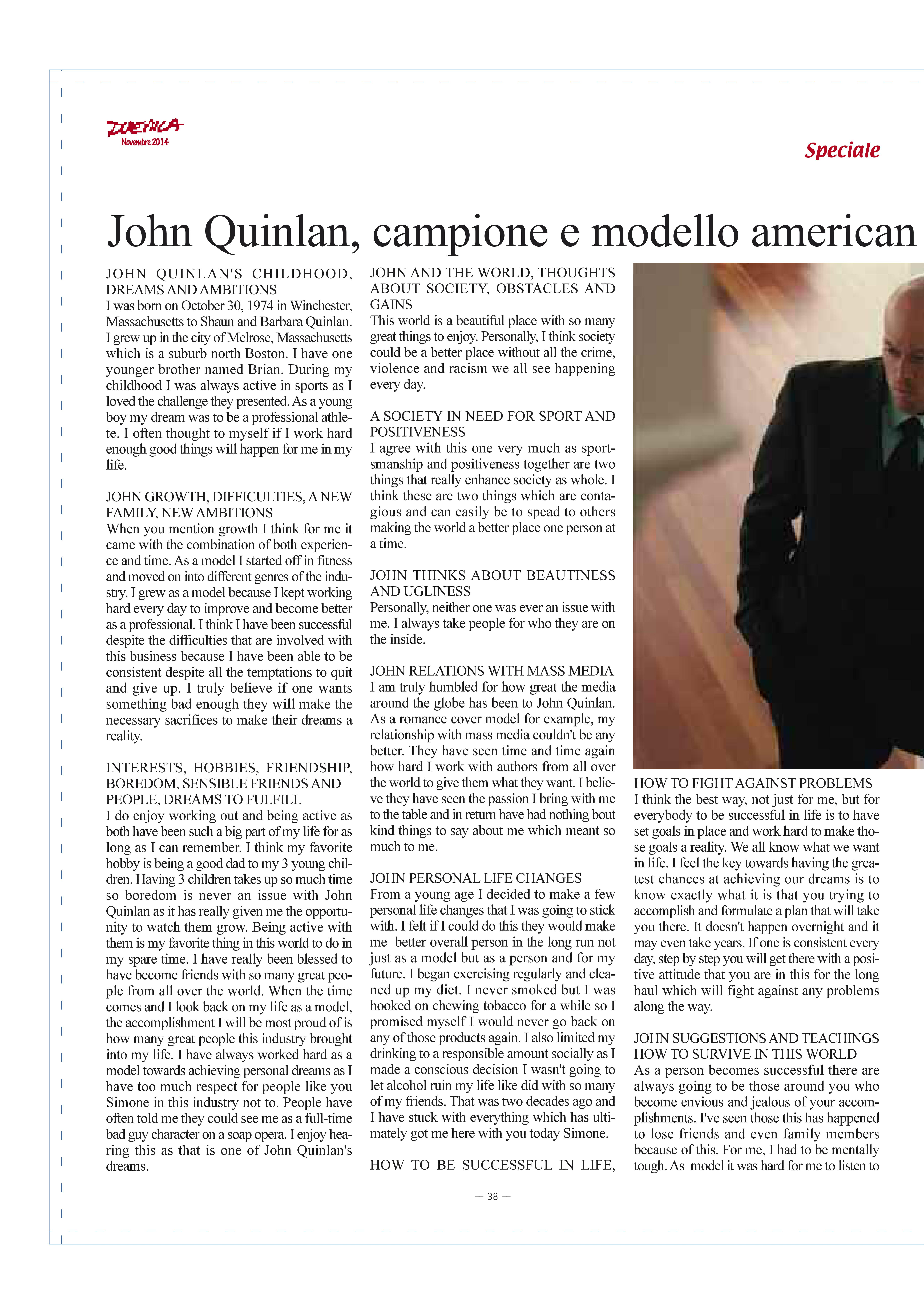 I am truly honored to be a featured model in the November issue of Duemila Magazine of Italy, special thanks to Simone Soldera for believing in me.
