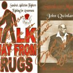 Addiction Series Celebrity Spokes Model John Joseph Quinlan Drugs Awareness Autograph Poster by Sandra Shrewsbury