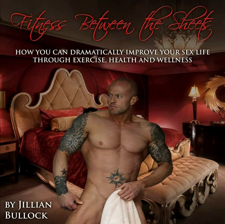 Fitness Between the Sheets by Jillian Bullock Book Cover Model John Joseph Quinlan #JohnQuinlan