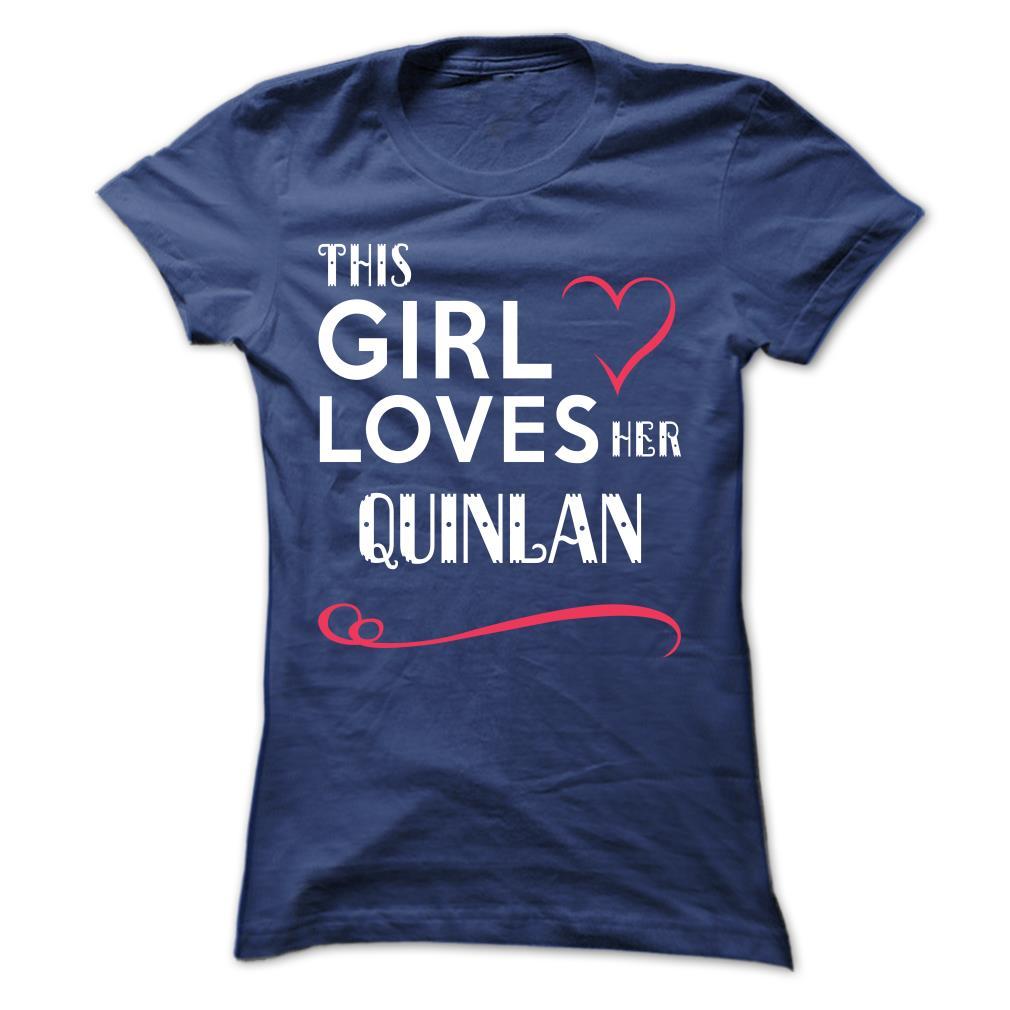 John Quinlan T-Shirt This Girl Loves Her Quinlan #JohnQuinlan