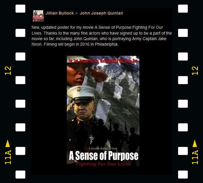 2016 Jillian Bullock Film A Sense of Purpose Fighting For Our Lives Poster & Actor John Joseph Quinlan Announced as Army Captain Jake Nixon #JohnQuinlan