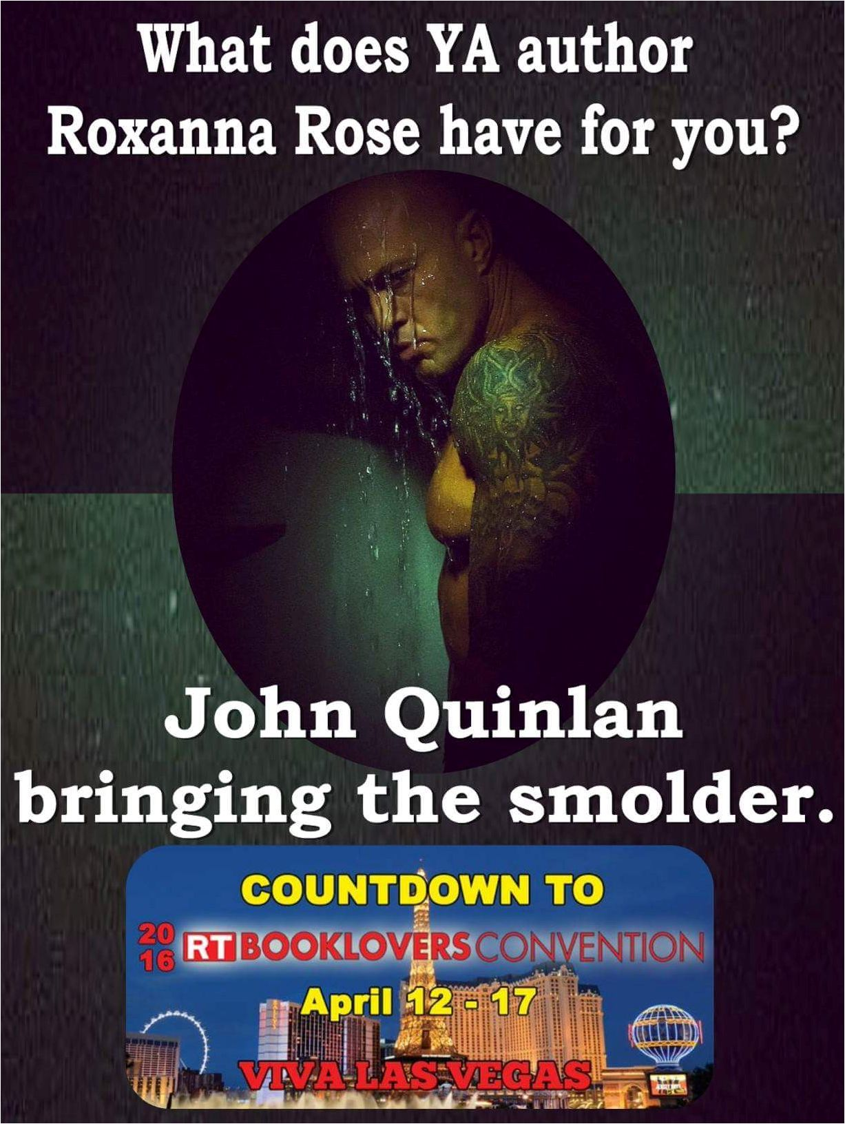 2016 RT Convention Las Vegas Featured Romance Cover Model John Joseph Quinlan Sponsored by Roxanna Rose #JohnQuinlan