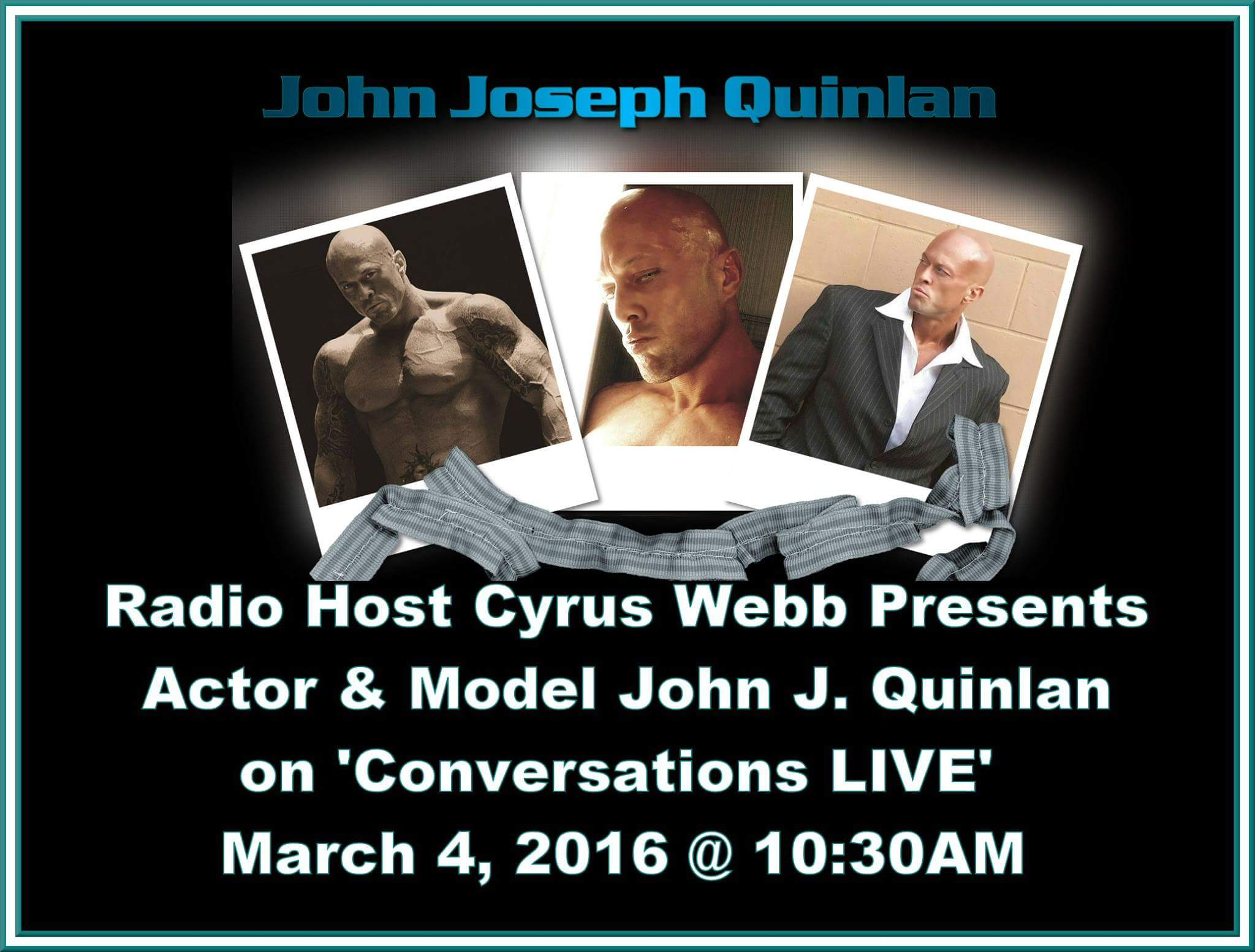Cyrus Webb Radio Interview with Physique Model Actor John Joseph Quinlan #JohnQuinlan