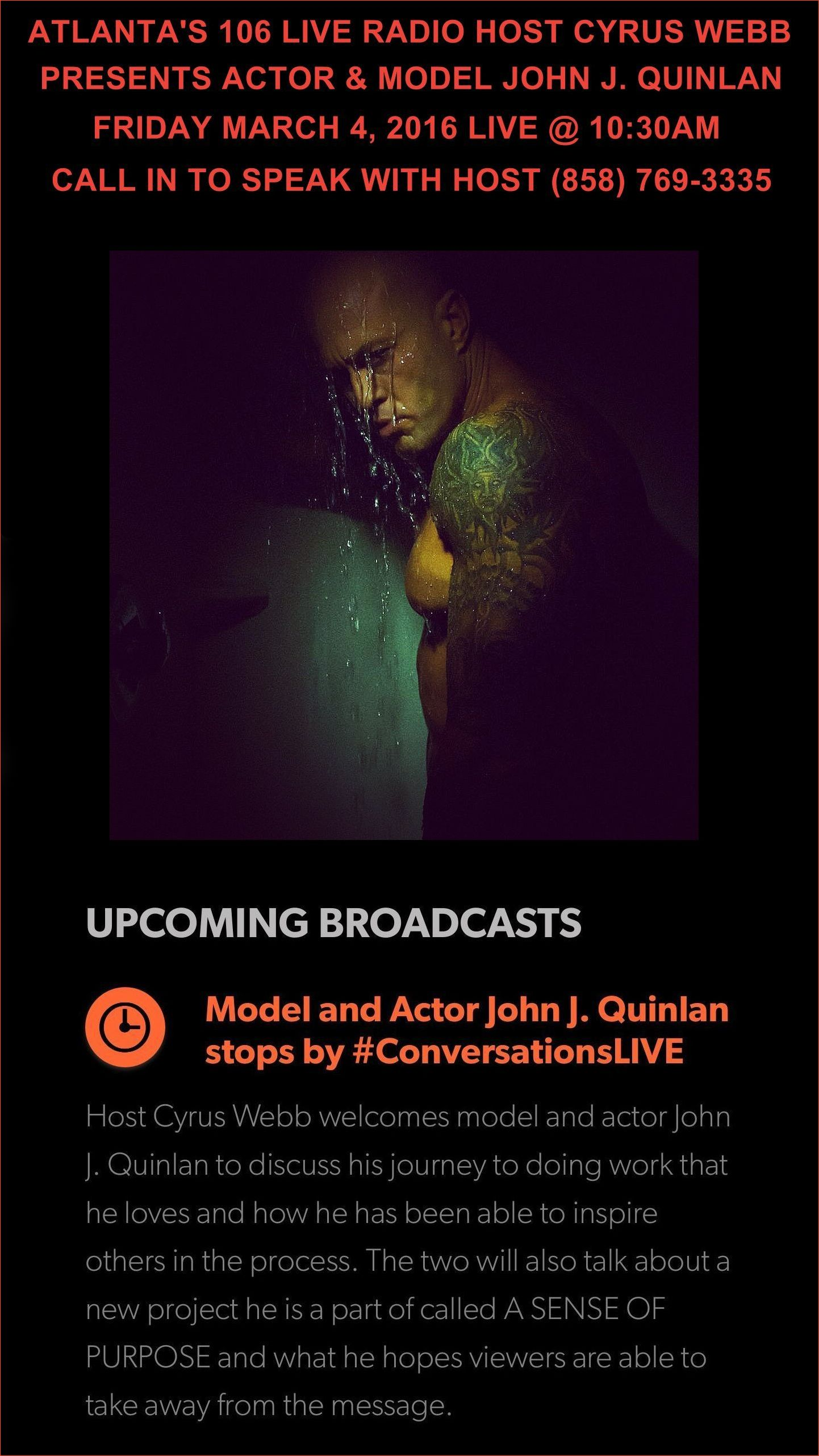 Model & Actor John Joseph Quinlan with Cyrus Webb Conversations Live #JohnQuinlan