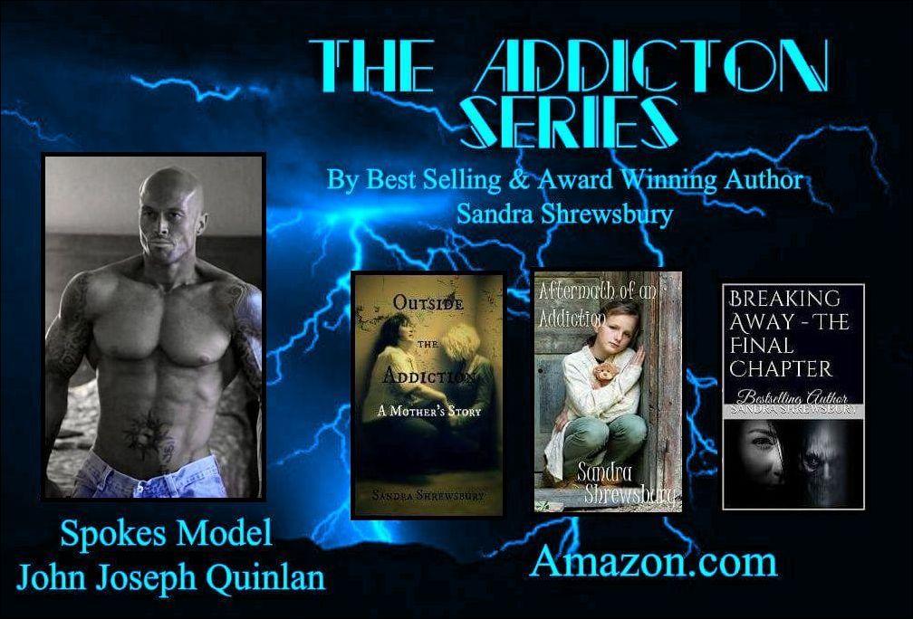 Addiction Series Celebrity Spokes Model John Joseph Quinlan by Sandra Shrewsbury 2016 #JohnQuinlan