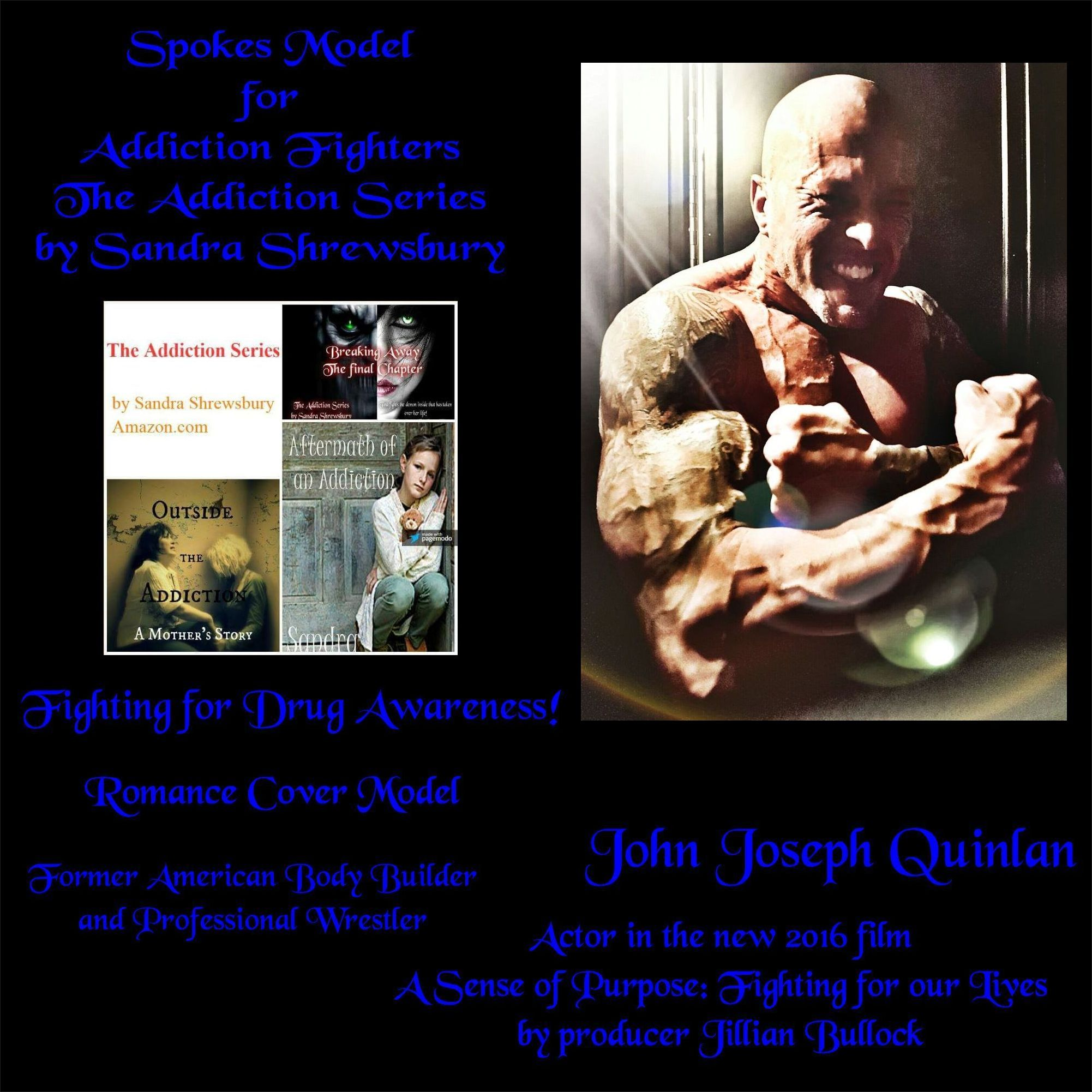 Addiction Series Celebrity Spokes Model & Actor John Joseph Quinlan by Shrewsbury #JohnQuinlan