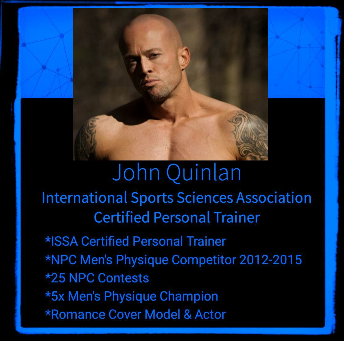 Physique Model Trainer & Actor John Joseph Quinlan ISSA #JohnQuinlan