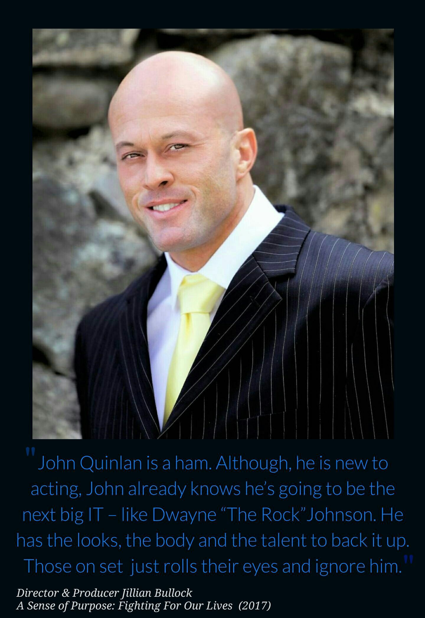 Model & Actor John Joseph Quinlan Quote by Movie Director Jillian Bullock #JohnQuinlan
