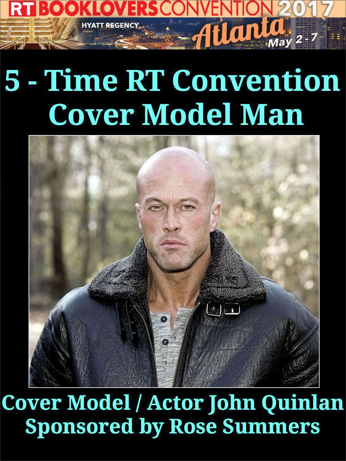 2017 RT Convention Atlanta Featured Cover Model & Actor John Joseph Quinlan by Rose #JohnQuinlan