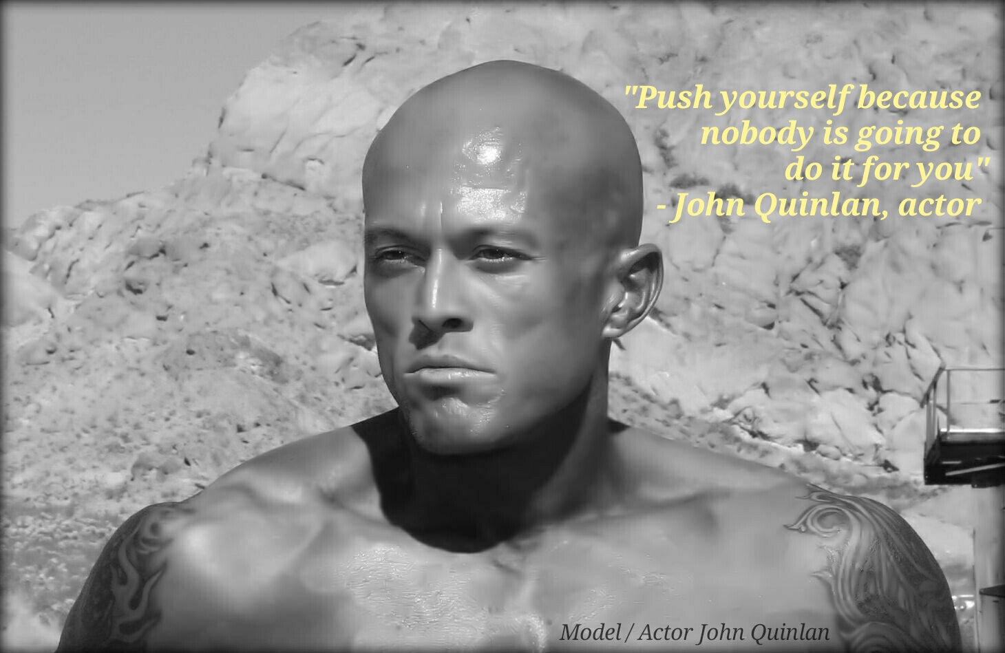 Model & Actor John Joseph Quinlan Quote #JohnQuinlan
