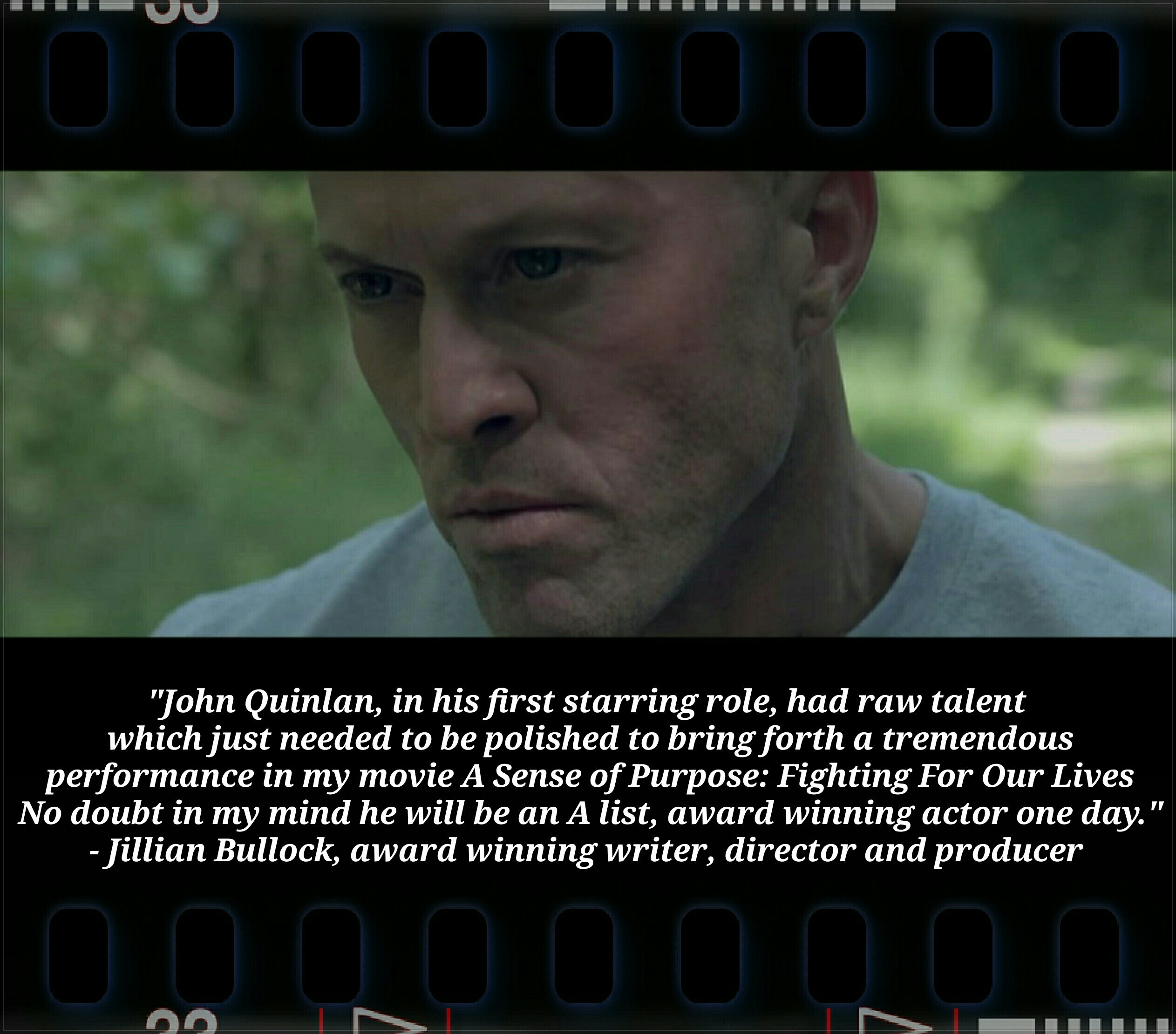Model & Actor John Quinlan Testimonial by Jillian Bullock #JohnQuinlan