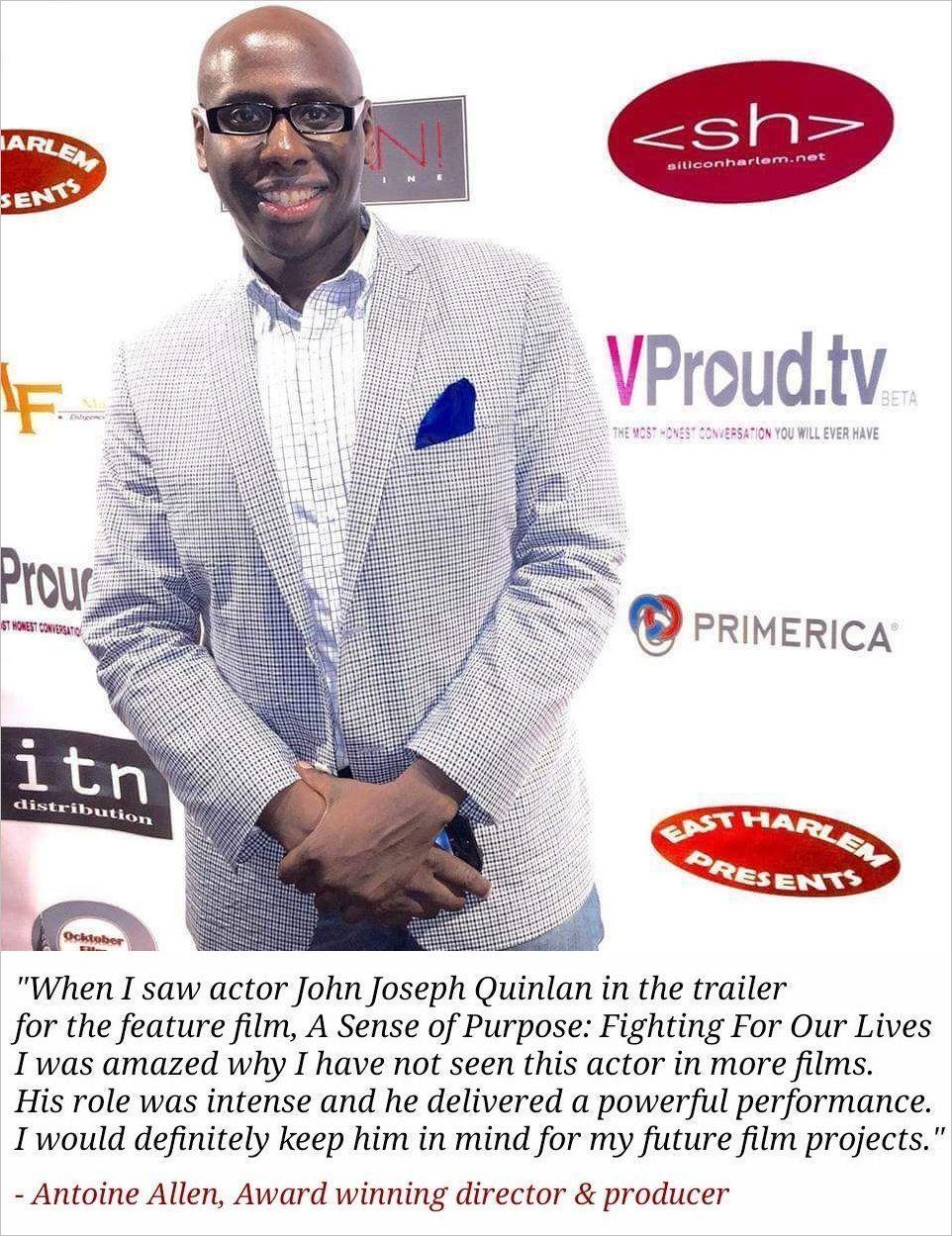 Director & Producer Antoine Allen Testimonial on Actor John Quinlan #JohnQuinlan