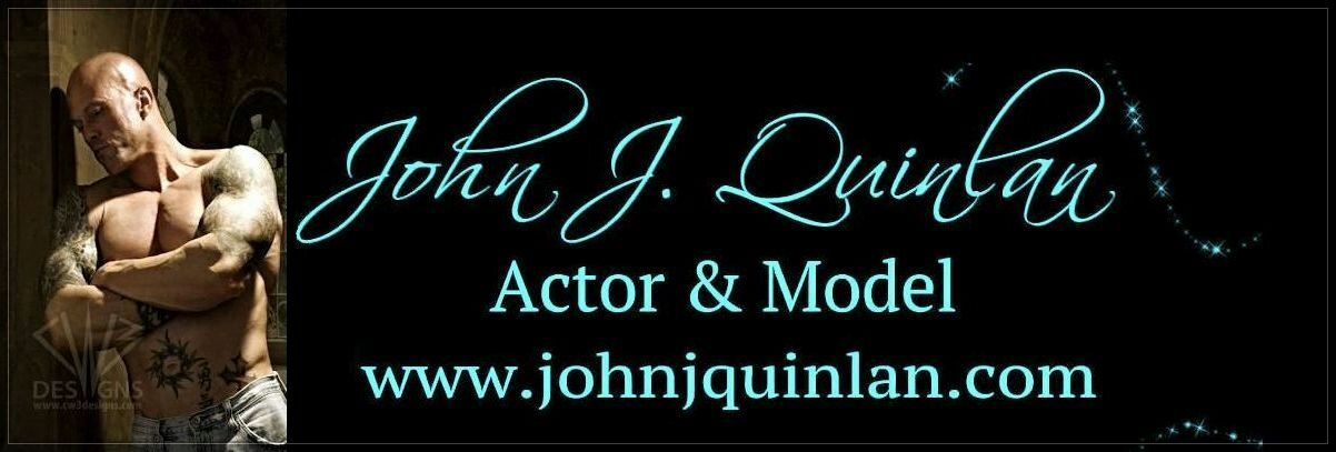 Model & Actor John Joseph Quinlan Official Site #JohnQuinlan