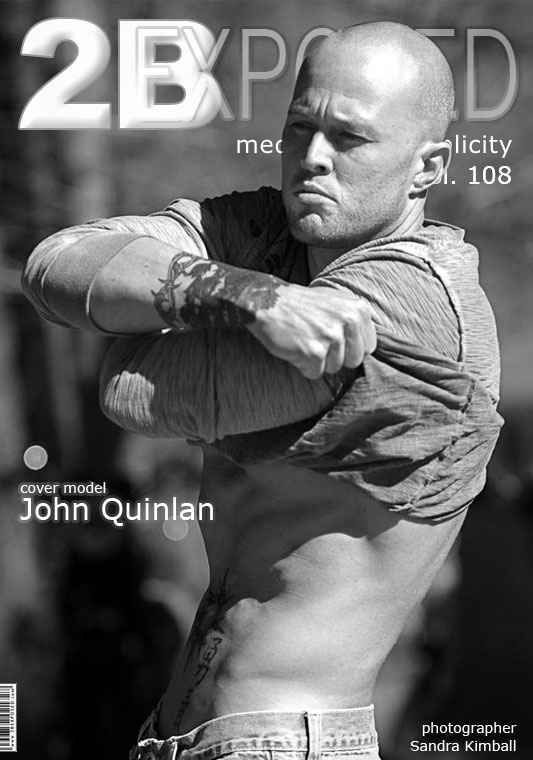 2B Exposed Model Management Magazine Cover John Quinlan #JohnQuinlan